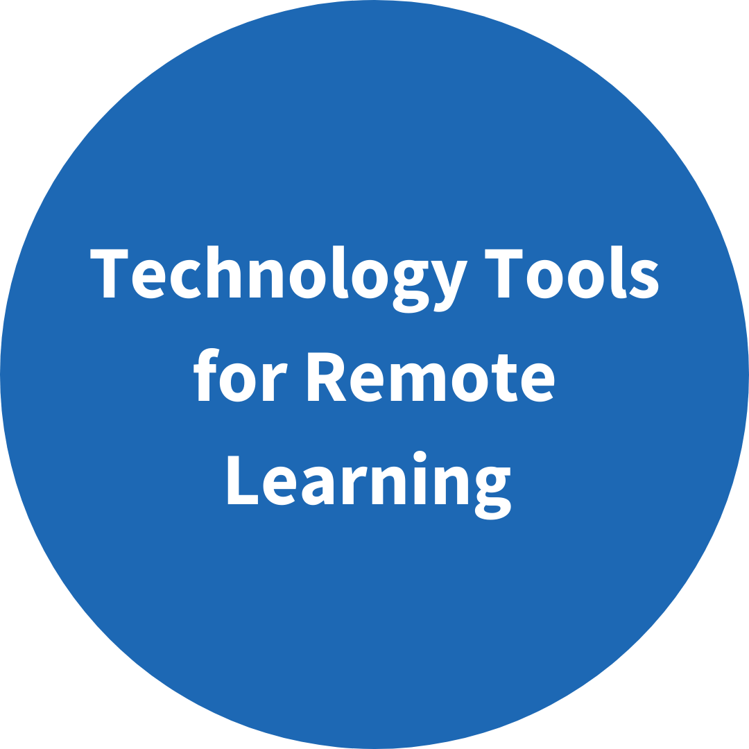 Technology Tools for Remote Learning