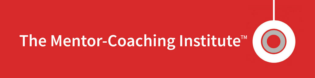 The Mentor-Coaching Institute